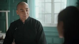 《大侠霍元甲》王氏提出建议霍元甲一口答应 叶师傅即将离开