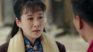 《边陲迷雾》王红英含泪拒绝赵德柱 竟说两人已经错过了