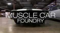 极品飞车 制作特辑之Muscle Car Foundry