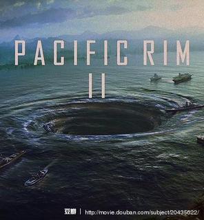 环太平洋2:起义