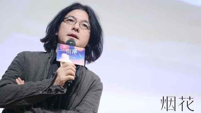 岩井俊二:第一次来中国吃了一嘴土