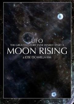 曾被否认过最重大的UFO史实(第二部):月球在苏醒剧照