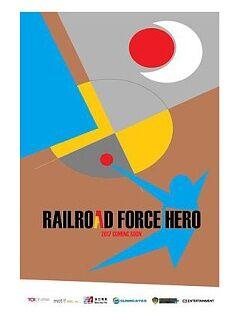 Railroad Force Hero